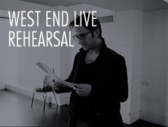 West End Live Rehearsal